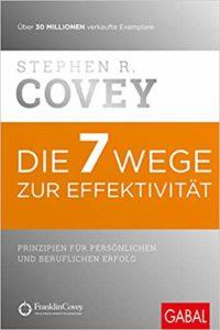 Stephen R. Covery, Die 7 Wege zur Effektivität