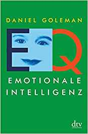 Daniel Goleman, EQ. Emotionale Intelligenz