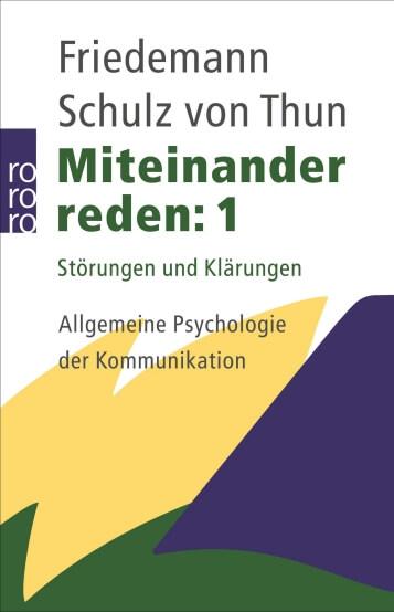 Friedmann Schulz von Thun, Miteinander reden.